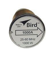 Bird 1000A Thruline WattMeter Element 1000W 25-60 MHz, GENUINE BIRD