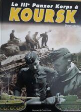 Le IIIe Panzer korps à koursk par D.Lodieu