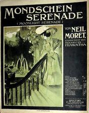SPARTITO MONDSCHEIN SERENADE ( MOONLIGHT SERENADE )  VON NEIL MORET BERLIN 1920