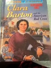Heroes of America Clara Barton and the American Red Cross