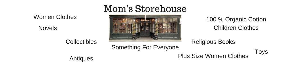 Mom's Storehouse