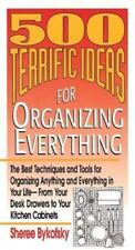 500 Terrific Ideas for Organizing Everything by Bykofsky, Sheree