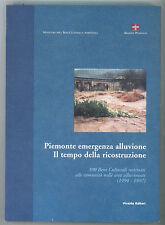 PIEMONTE EMERGENZA ALLUVIONE IL TEMPO DELLA RICOSTRUZIONE VIVALDA 1997 I° EDIZ.