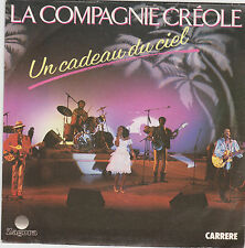 "La Compagnie Créole  "" Un cadeau du ciel "" 1985 .Zagora Carrere 13841"