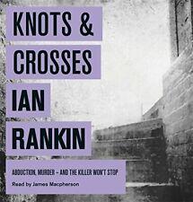 Knots And Crosses (A Rebus Novel) By Ian Rankin, James Macpherson.