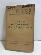 Tm 9-816 War Department Manual.4-5 ton 4x4 Truck (Autocar model U-7144T) 1944