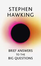 Brief Answers to the Big Questions by Stephen Hawking