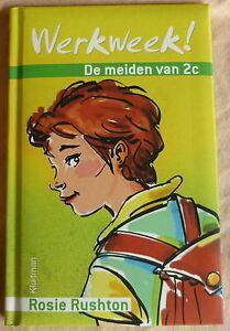 DE MEIDEN VAN 2C Werkweek KLUITMAN Rosie Rushton vanaf 10 jaar kinderboek boek