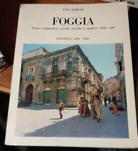 FOGGIA genesi urbanistica vicende storiche 1975 Jarussi