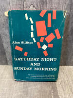 Saturday Night and Sunday Morning, by Alan Sillitoe.  1st Ed, 3rd Printing 1967
