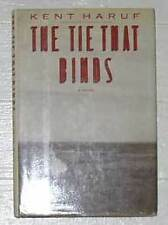 Kent Haruf, The Tie That Binds, signed 1st/1st