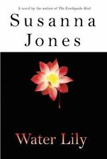 Water Lily Jones, Susanna Hardcover