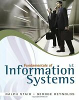 Fundamentals of Information Systems by Ralph Stair & George Reynolds 6th Edition