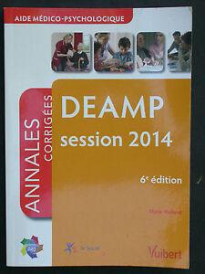 DEAMP - Aide médico-psychologique - Session 2014 Vuibert - Annales corrigées