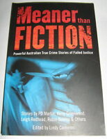 Robin Bowles Kerry Greenwood + MEANER THAN FICTION True Crime TSPB