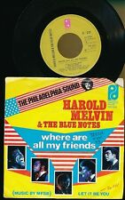 """HAROLD MELVIN & THE BLUE NOTES 45T 7"""" HOLLANDE LET IT BE YOU"""