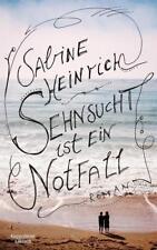 Heinrich, Sabine - Sehnsucht ist ein Notfall: Roman /4