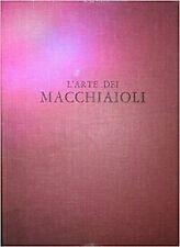 L'arte dei Macchiaioli - [Giacomo A. Caula Editore]