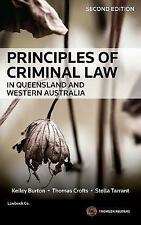 Principles of Criminal Law in Queensland and Western Australia by Thomas Crofts…