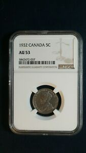 1932 Canada Nickel NGC AU53 ABOUT UNCIRCULATED 5C Coin PRICED TO SELL RIGHT NOW!