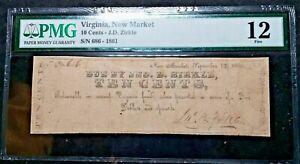 1861 NEW MARKET VA   J.D. Zirkle 10¢  J-L PN20-95  S/N 686  PMG Fine 12