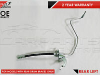 FOR VAUXHALL ASTRA COMBO REAR LEFT OUTER HYDRAULIC DRUM BRAKE METAL HOSE FLEXY
