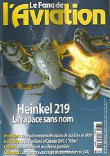 "FANA DE L'AVIATION N°477 HEINKEL 219 / LE DE HAVILLAND OF CANADA DHC-3 ""OTTER"""