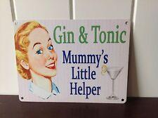 Retro Humor Letrero de metal « Gin & Tonic Mummy's Pequeño Ayudante »