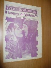 CINEMA CINE-ROMANZO N.70 1930 IL BAGNO DI VIOLETTA BAHUR LOIS MORAN EDMOND LOVE