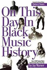 NEW On This Day in Black Music History by Jay Warner (2006, Paperback) Book