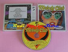 CD MELODY CLUB Goodbye to romance 2009 EPIC 88697506332 no lp mc dvd vhs (CS63)
