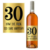 Funny 30th Birthday 30 Today Wine Bottle Label Gift Perfect For Men Women Gold