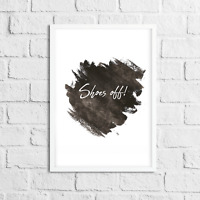 Shoes Off ! Print Picture Monochrome Wall Art Funny Gift for New Home / Hallway