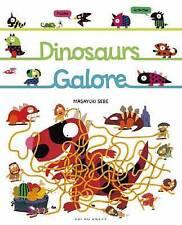 Dinosaurs Galore by Masayuki Sebe (Paperback, 2010)