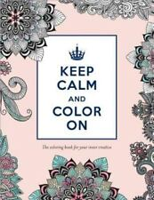 Keep Calm and Color On  (NoDust)
