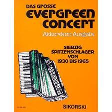 Das grosse Evergreen Concert - 70 Spitzenschlager 1930 - 1965 - Akkordeon Noten