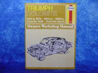 Haynes TRIUMPH DOLOMITE 1972 to 1979 Owner's Workshop Manual HB BOOK 1850 Sprint