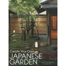 Create Your Own Japanese Garden: A Practical Guide by Joseph Cali, Motomi Oguchi (Hardback, 2007)
