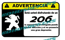 Vinilo impreso pegatina ADVERTENCIA PEUGEOT 206  RACING STICKER DECAL