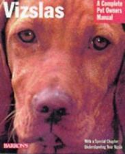 Complete Pet Owner's Manuals: Vizslas : Everything about Purchase, Care,...