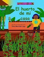 El Huerto de Mi Casa by Tere Marichal-Lugo (2013, Paperback, Large Type)