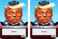 Donald Trump Wall Tokens x2! Magic the Gathering