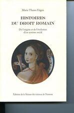 M-T FOGEN Histoires du droit romain éd Maison des sciences de l'homme 2007