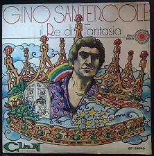 Gino Santercole – Il Re Di Fantasia/Com'è Triste La Notte 45 giri NM Clan 1970