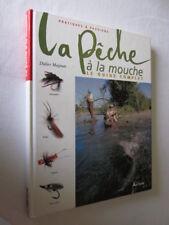 LA PECHE à la MOUCHE par Didier MAGNAN