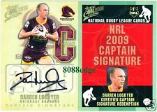 2009 SELECT CAPTAIN SIGNATURE REDEMPTION: DARREN LOCKYER #24/50 BRISBANE BRONCOS