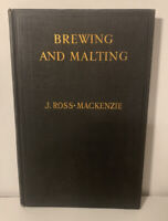 Brewing And Malting J. Ross-Mackenzie Vintage Book 1934 Third Edition