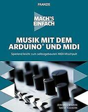 FRANZIS Mach's einfach: Musik mit dem Arduino und M... | Buch | Zustand sehr gut
