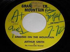Arthur Smith & The Crossroads Quartet: Singing On The Mountain 45 - Gospel