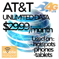 AT&T UNLIMITED WIRELESS 4G LTE DATA PLAN NO THROTTLING HOTSPOTS/PHONES/TABLETS